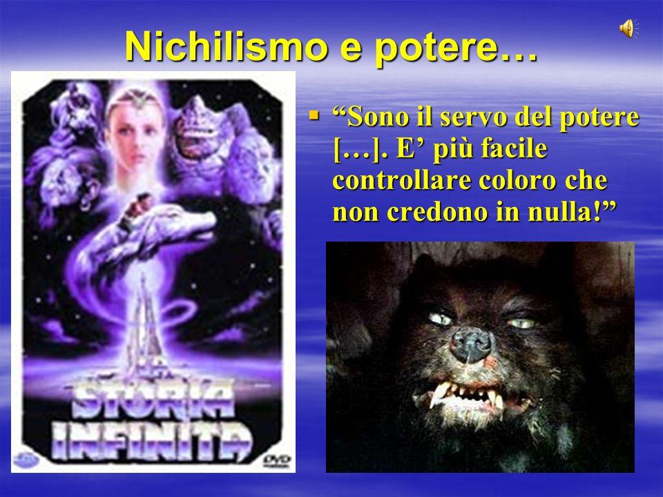 Nichilismo e potere… Sono il servo del potere […].